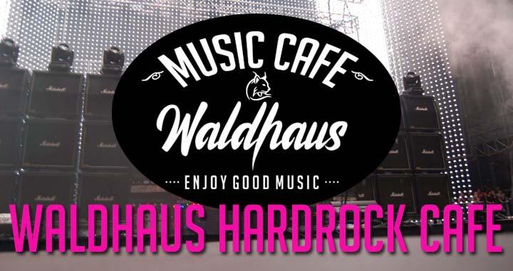 Waldhaus HardRock cafe